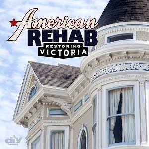 American Rehab: Restoring Victoria ne zaman