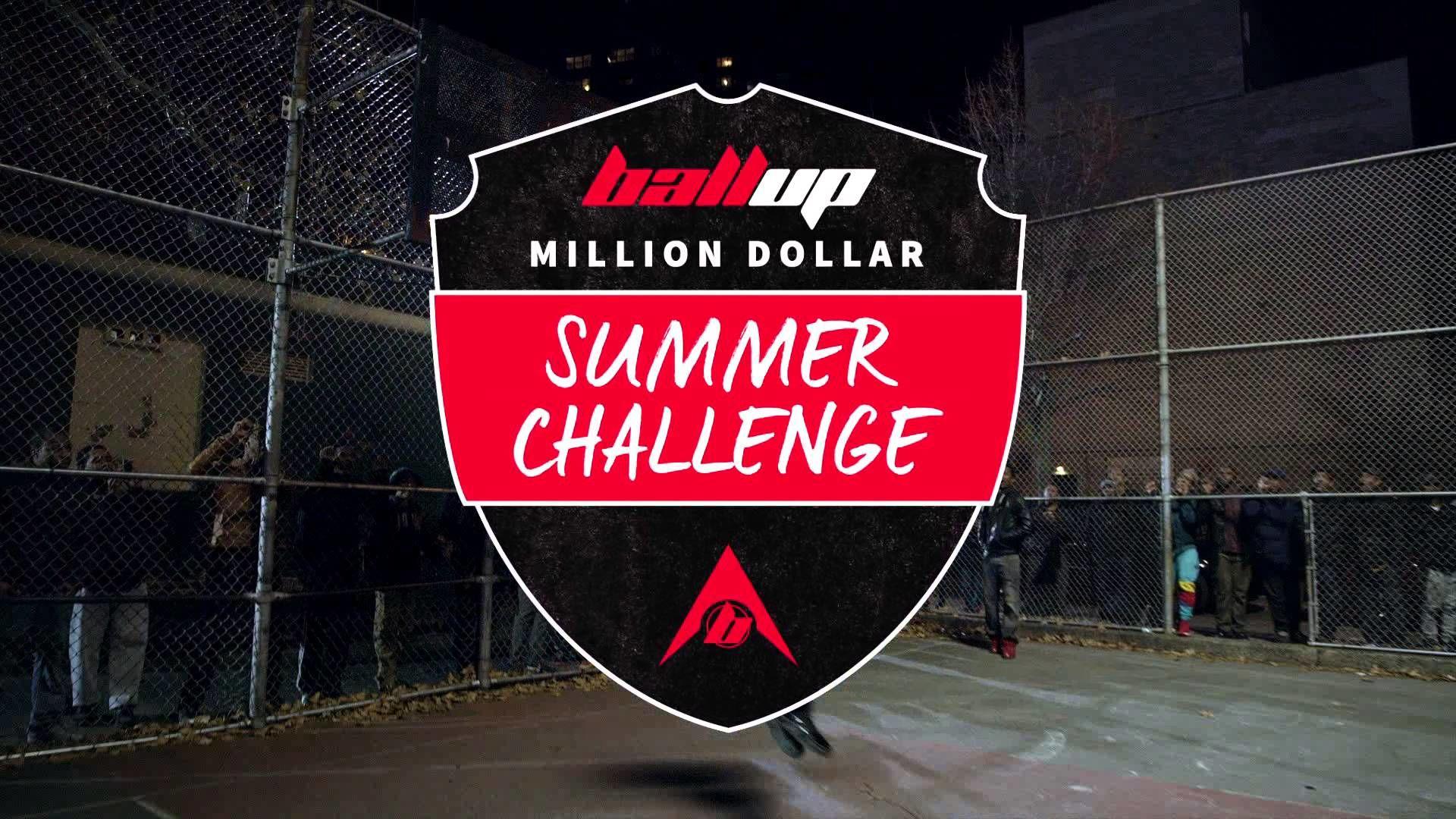 Ball Up Million Dollar Summer Challenge ne zaman