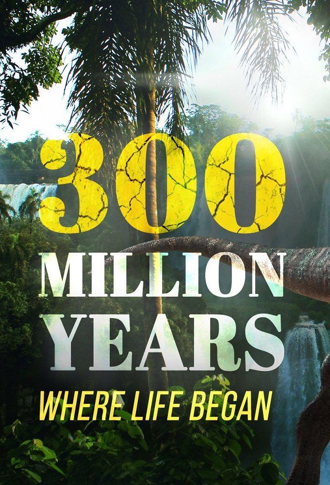 300 Million Years ne zaman