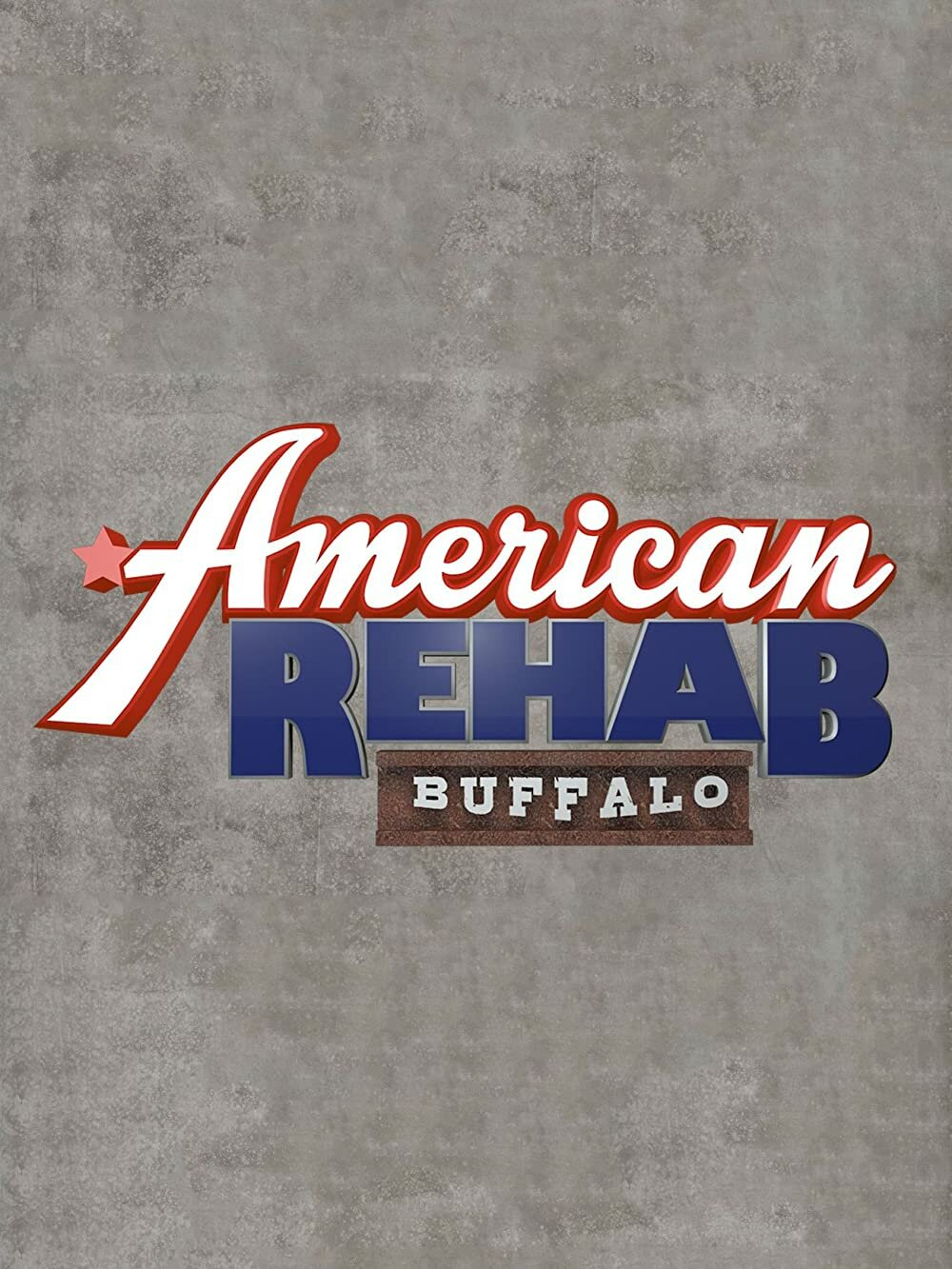 American Rehab: Buffalo ne zaman