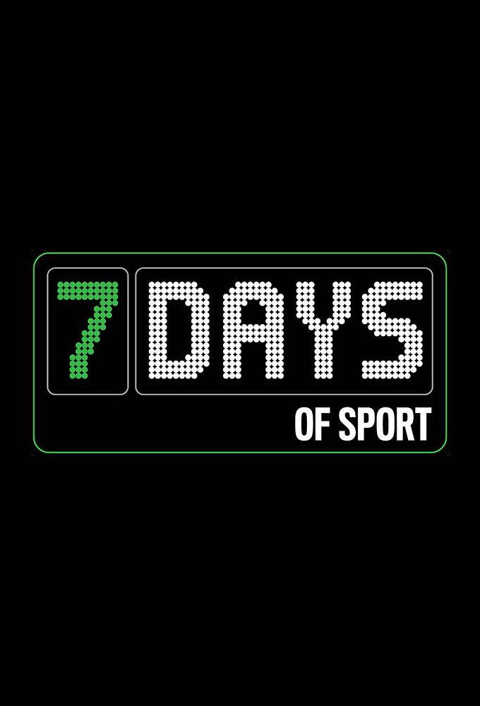 7 Days of Sport ne zaman