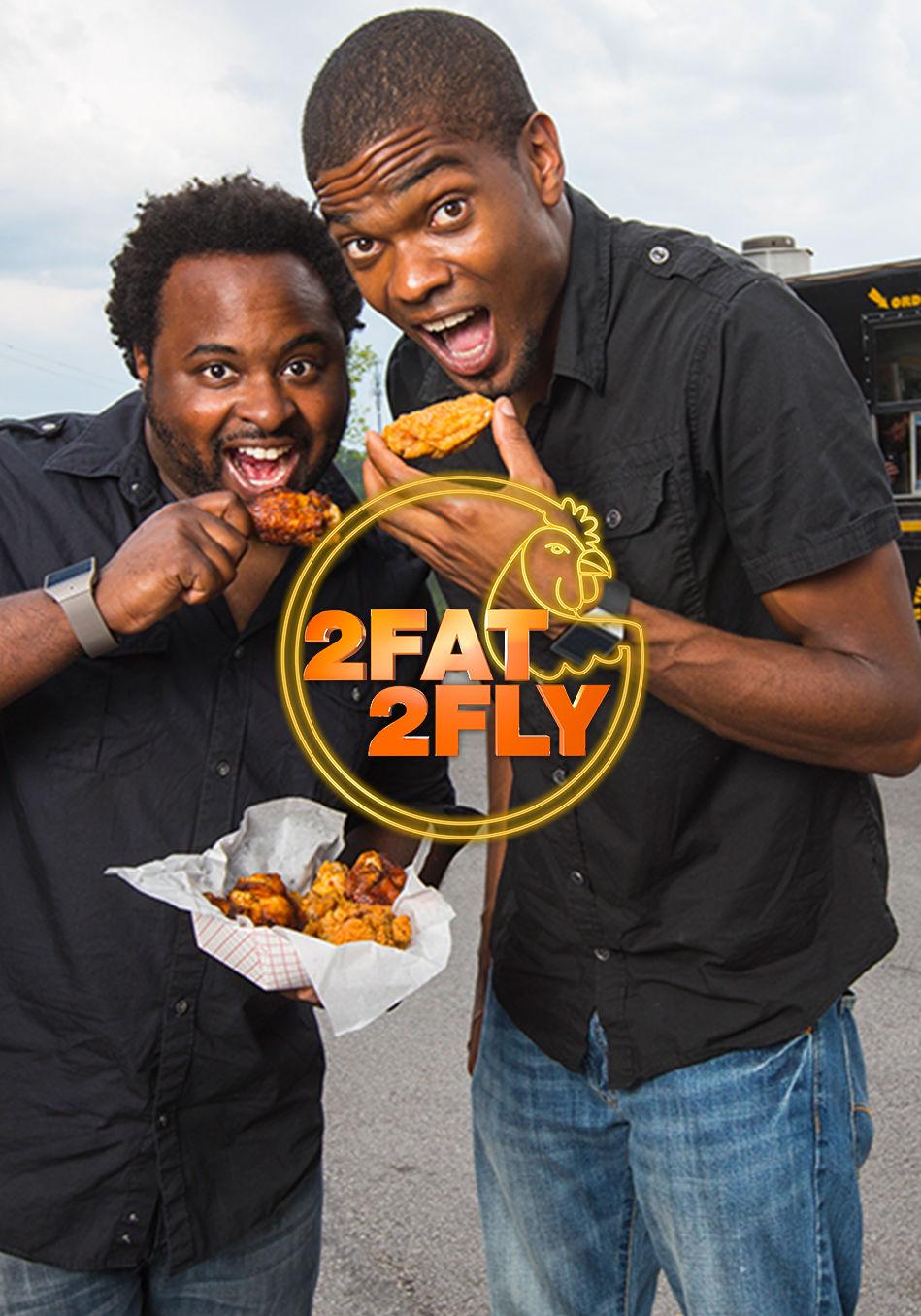 2 Fat 2 Fly ne zaman
