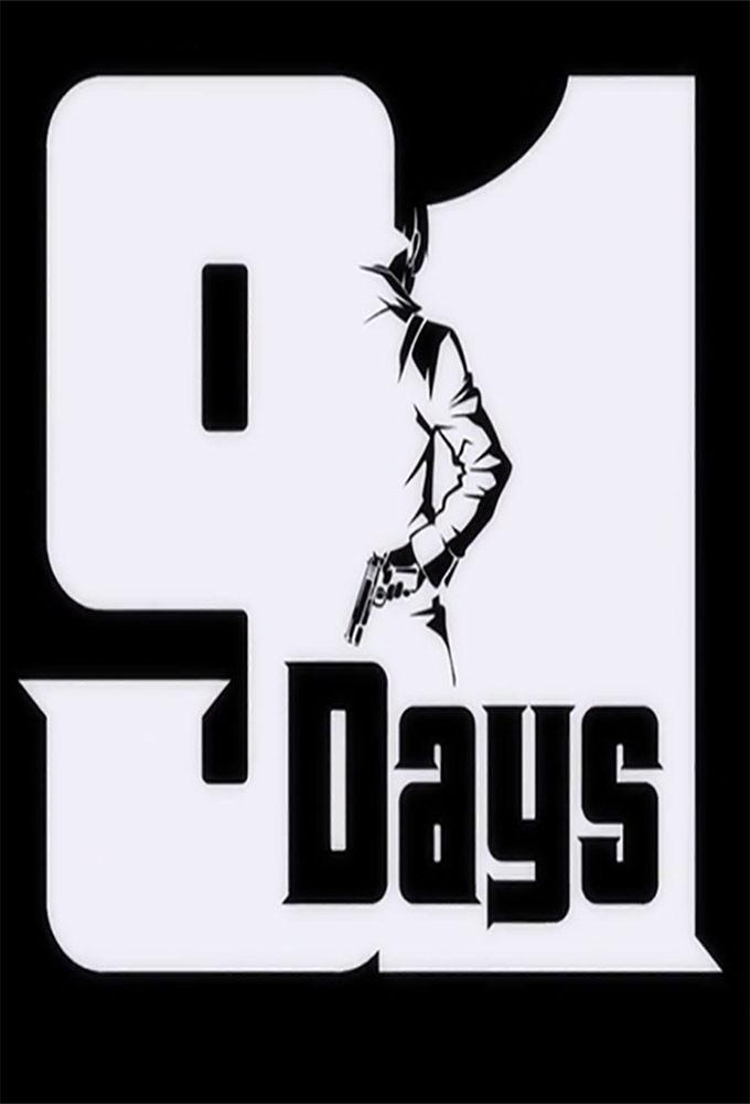91 Days ne zaman