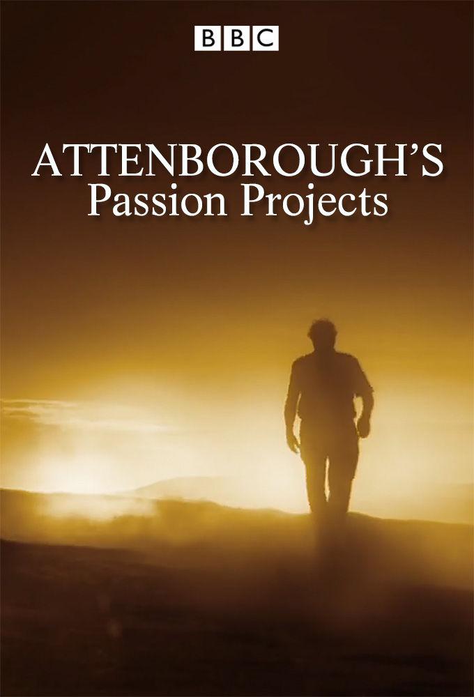 Attenborough's Passion Projects ne zaman