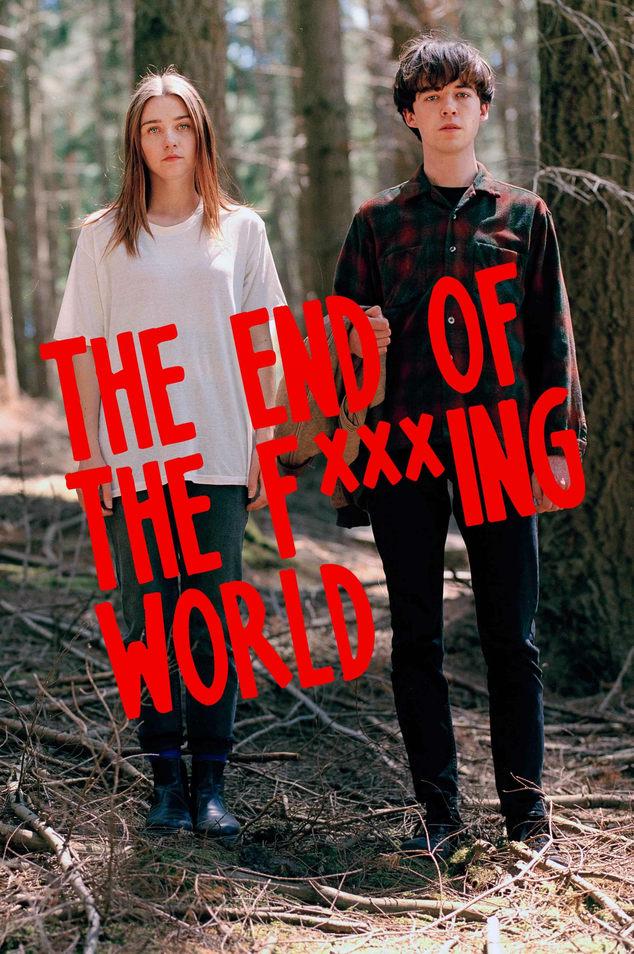 The End of the F***ing World ne zaman