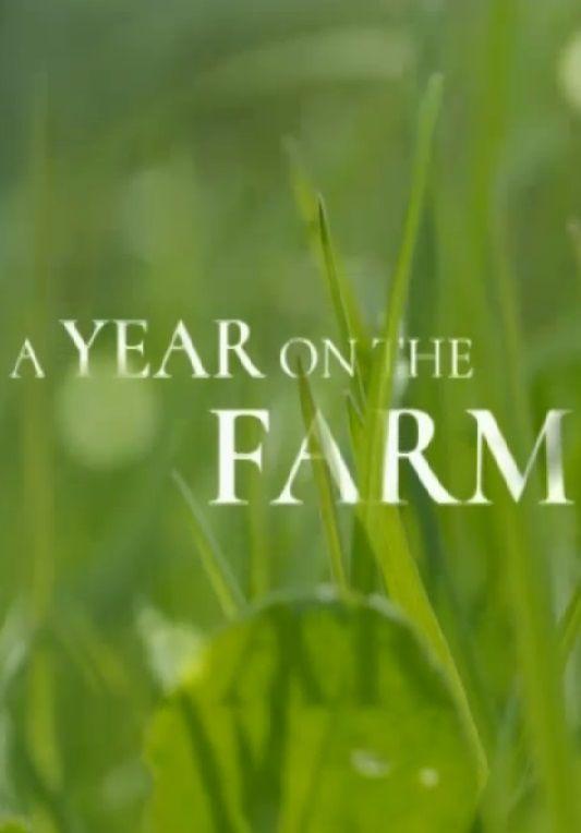 A Year on the Farm ne zaman
