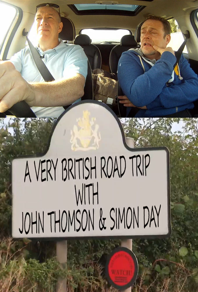 A Very British Road Trip with John Thompson and Simon Day ne zaman