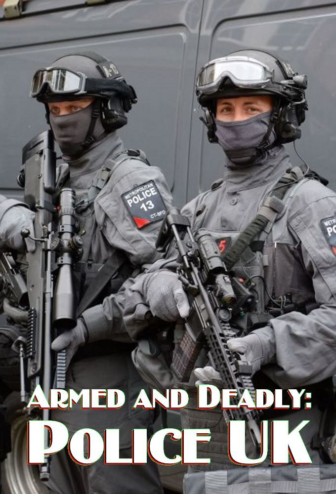 Armed and Deadly: Police UK ne zaman
