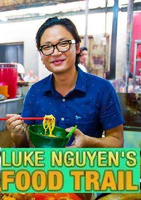 Luke Nguyen's Food Trail ne zaman