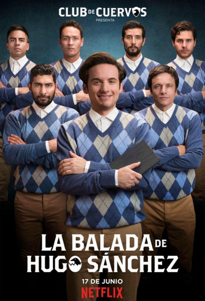 Club de Cuervos presenta: La balada de Hugo Sánchez ne zaman