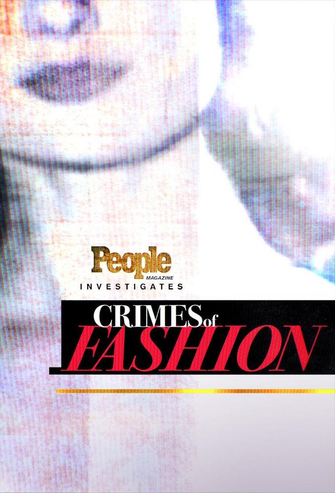 People Magazine Investigates: Crimes of Fashion ne zaman