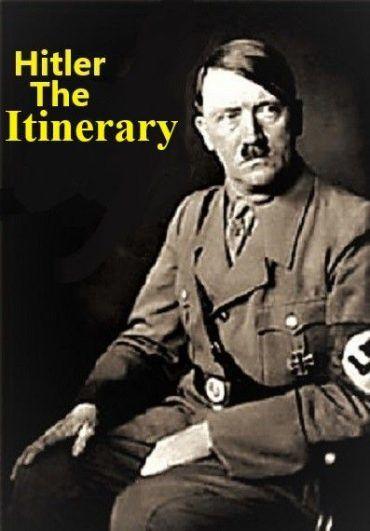Adolf Hitler: The Itinerary ne zaman