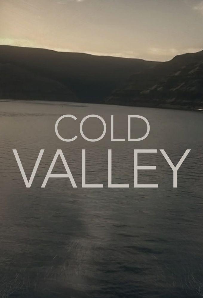 Cold Valley ne zaman