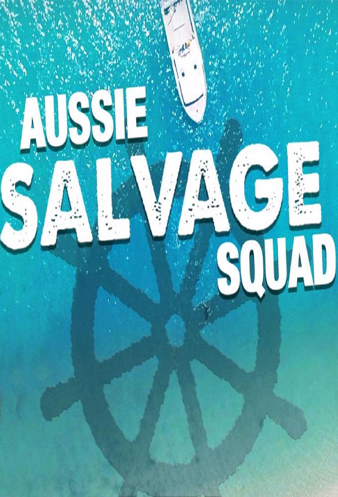 Aussie Salvage Squad ne zaman