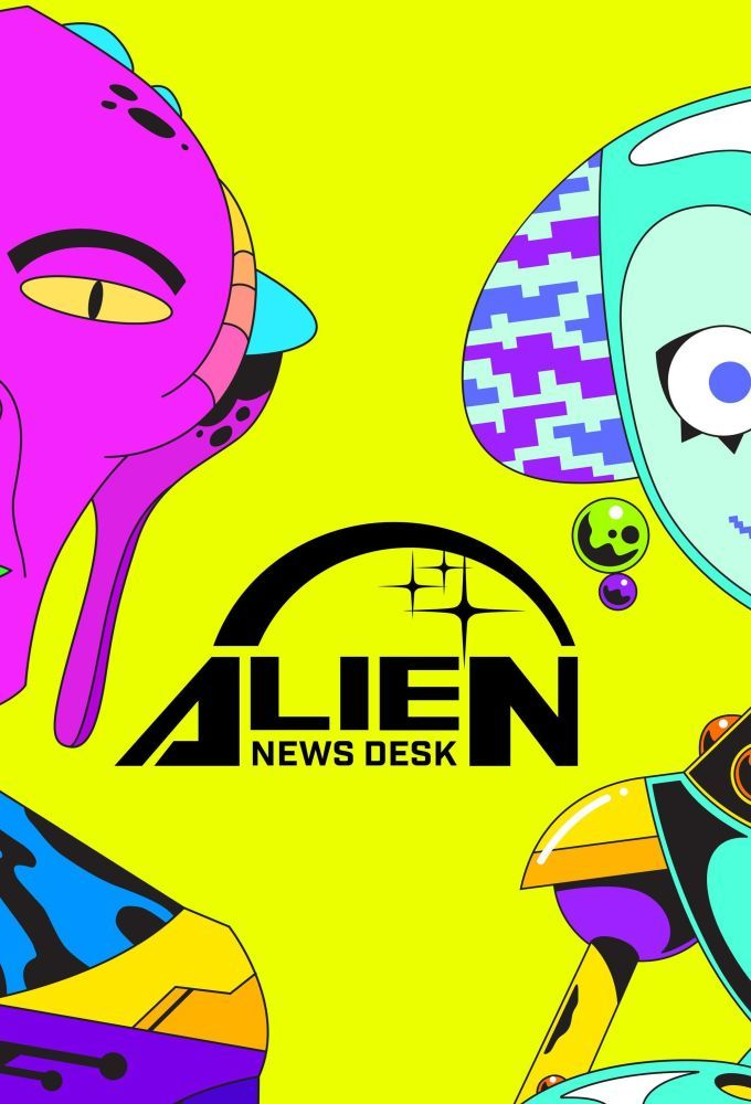Alien News Desk ne zaman