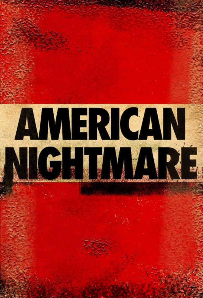 American Nightmare ne zaman