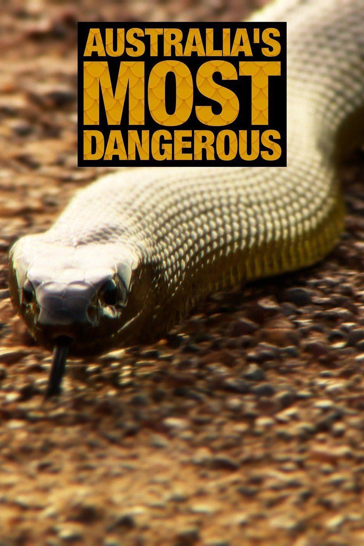 Australia's Most Dangerous ne zaman