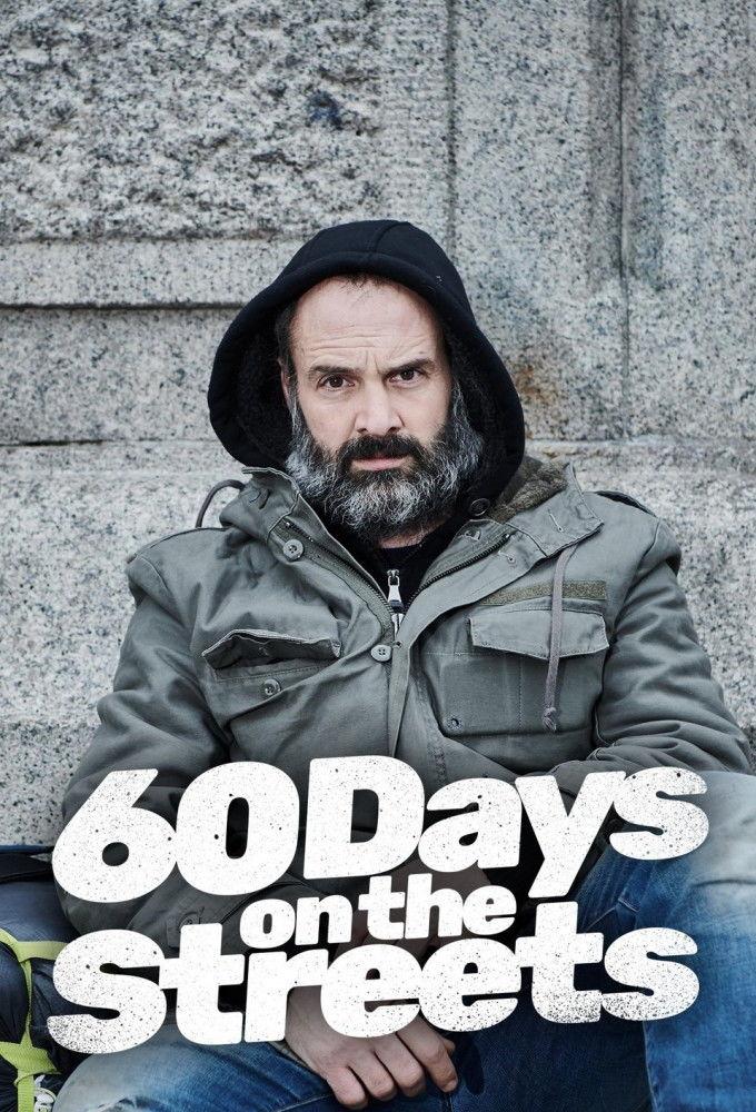 60 Days on the Streets ne zaman