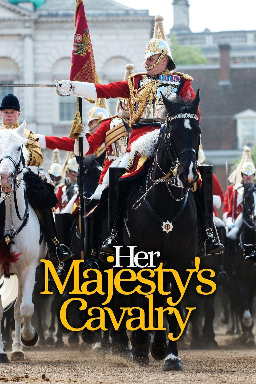 Her Majesty's Cavalry ne zaman