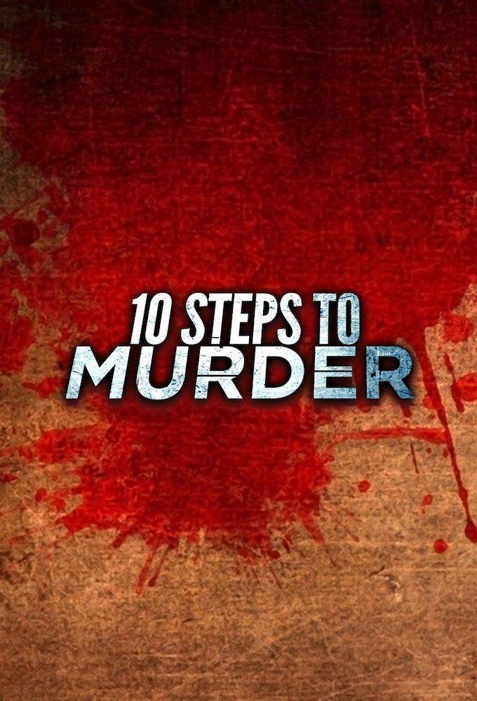 10 Steps to Murder ne zaman