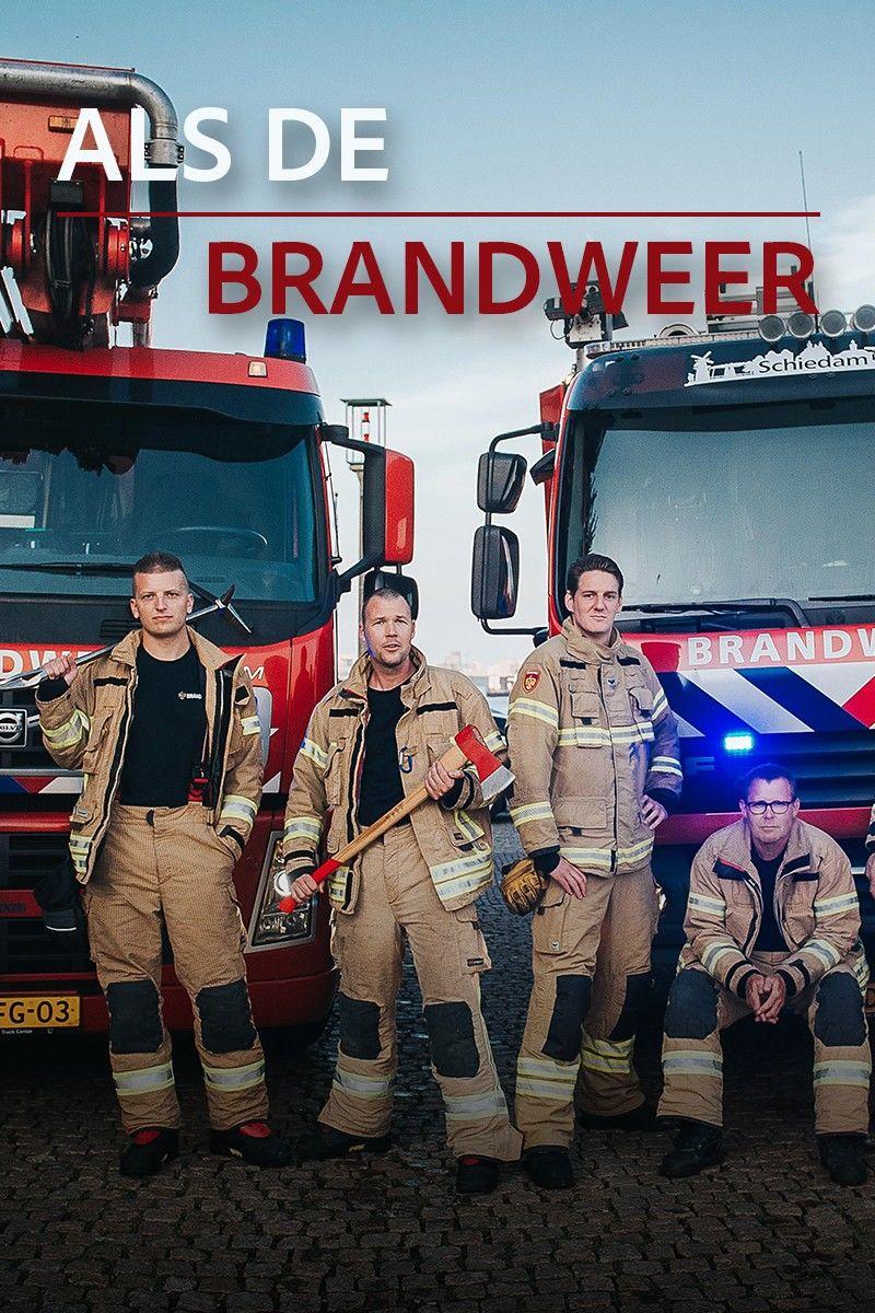 Als de brandweer ne zaman