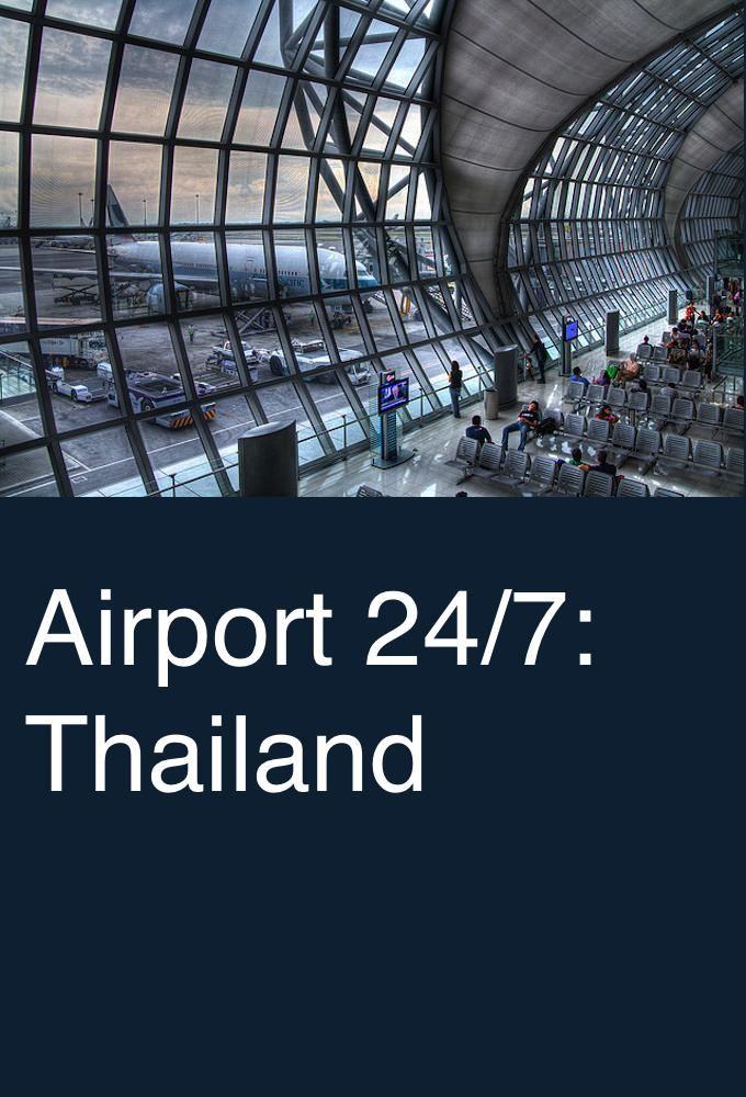 Airport 24/7: Thailand ne zaman