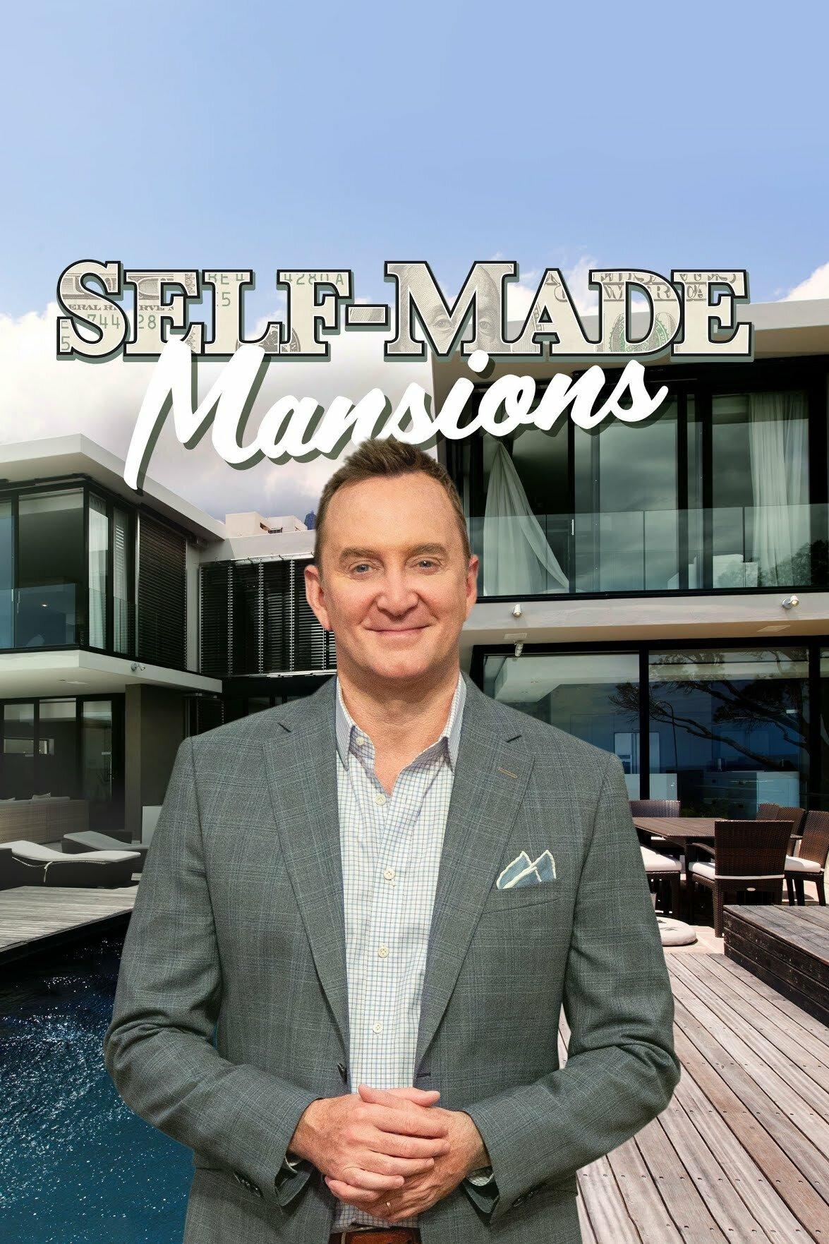 Self Made Mansions ne zaman