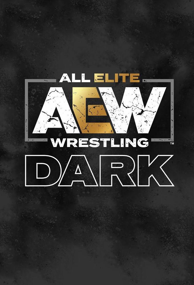 All Elite Wrestling: Dark ne zaman