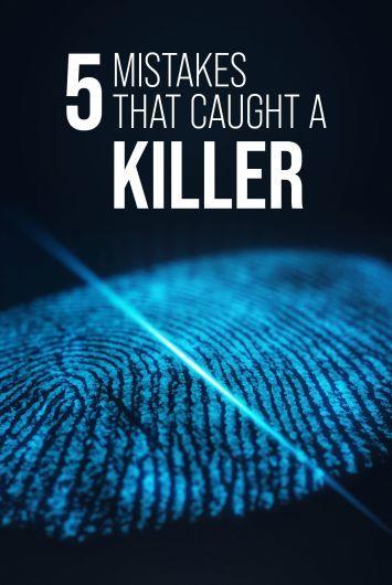 5 Mistakes That Caught a Killer ne zaman