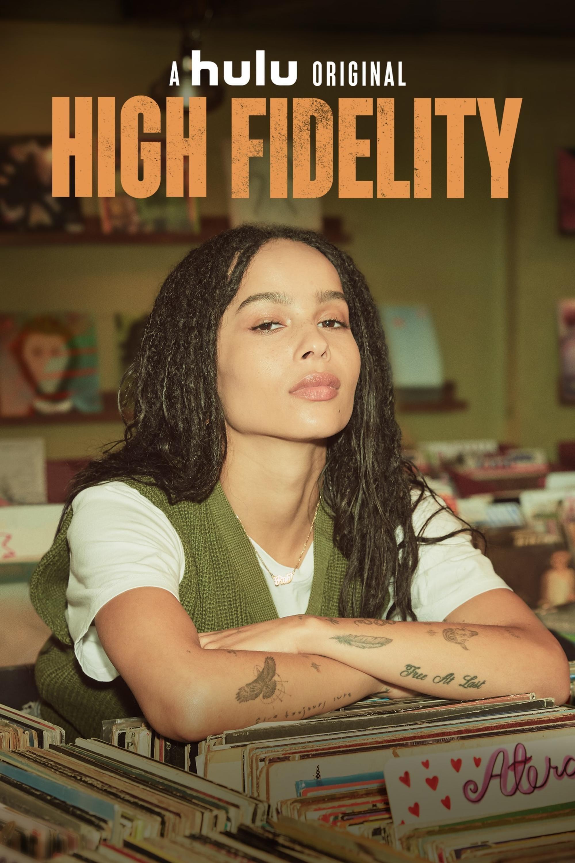 High Fidelity ne zaman