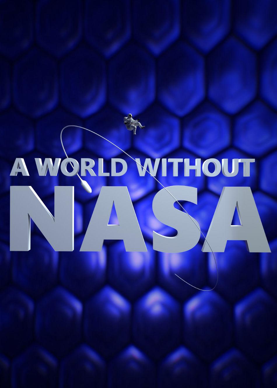 A World Without NASA ne zaman