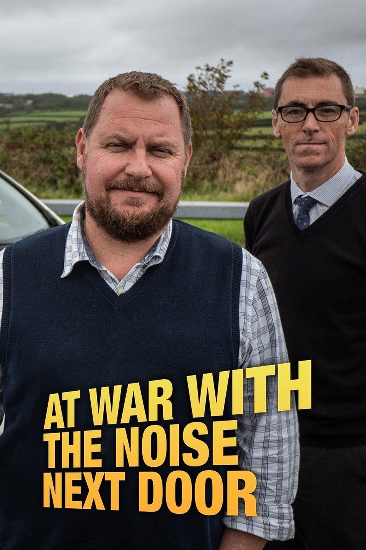 At War with the Noise Next Door ne zaman