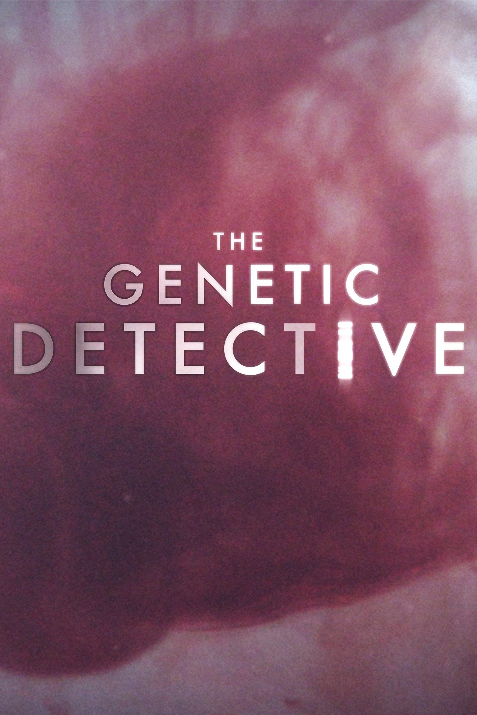 The Genetic Detective ne zaman