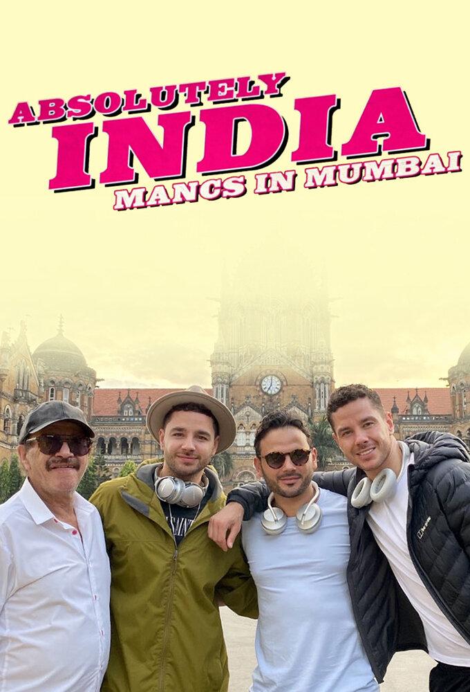 Absolutely India: Mancs in Mumbai ne zaman