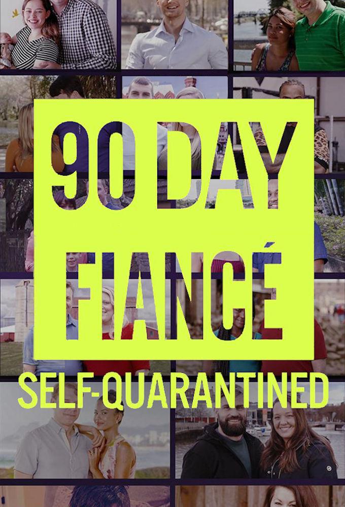 90 Day Fiancé: Self-Quarantined ne zaman