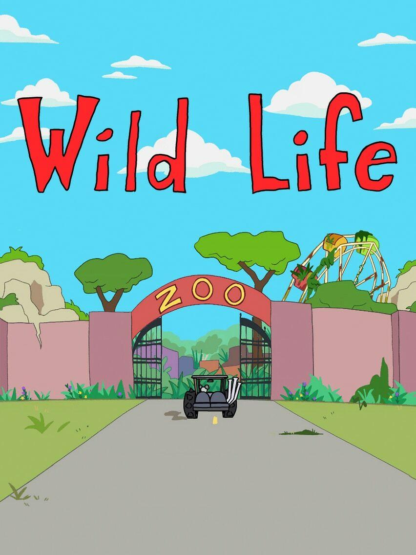 Wild Life ne zaman