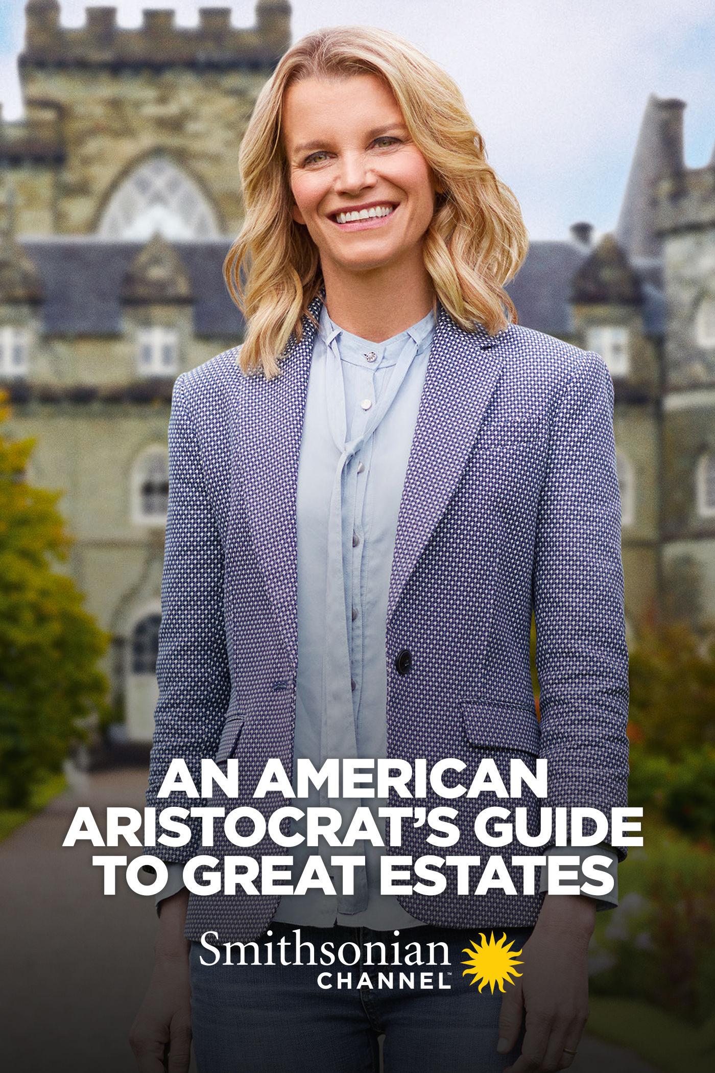 An American Aristocrat's Guide to Great Estates ne zaman