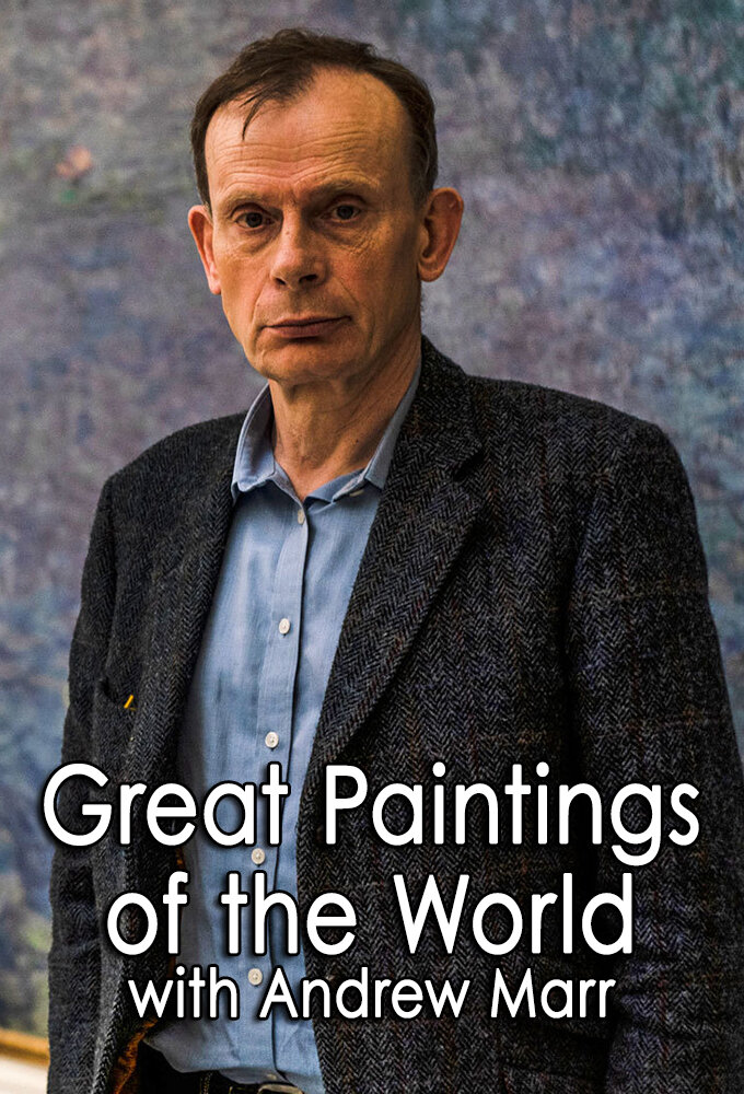 Great Paintings of the World with Andrew Marr ne zaman