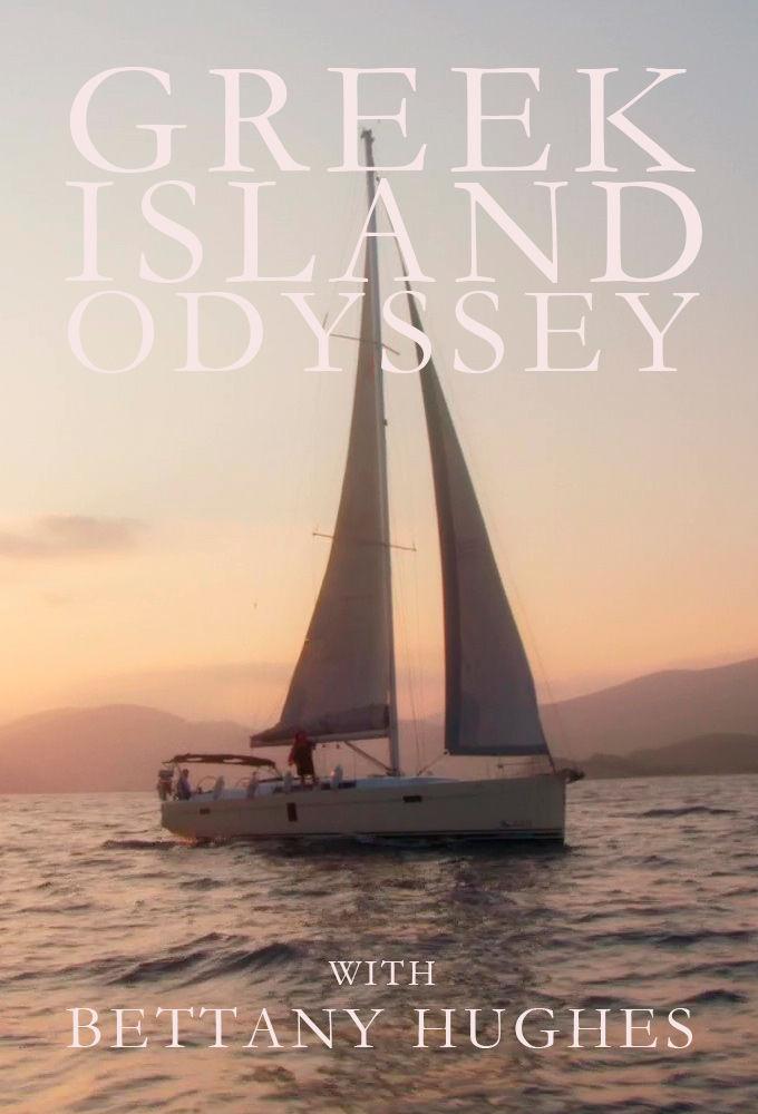 A Greek Odyssey with Bettany Hughes ne zaman