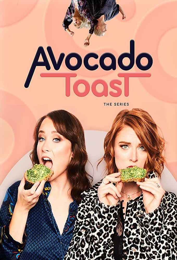 Avocado Toast: The Series ne zaman