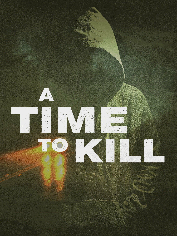 A Time to Kill ne zaman