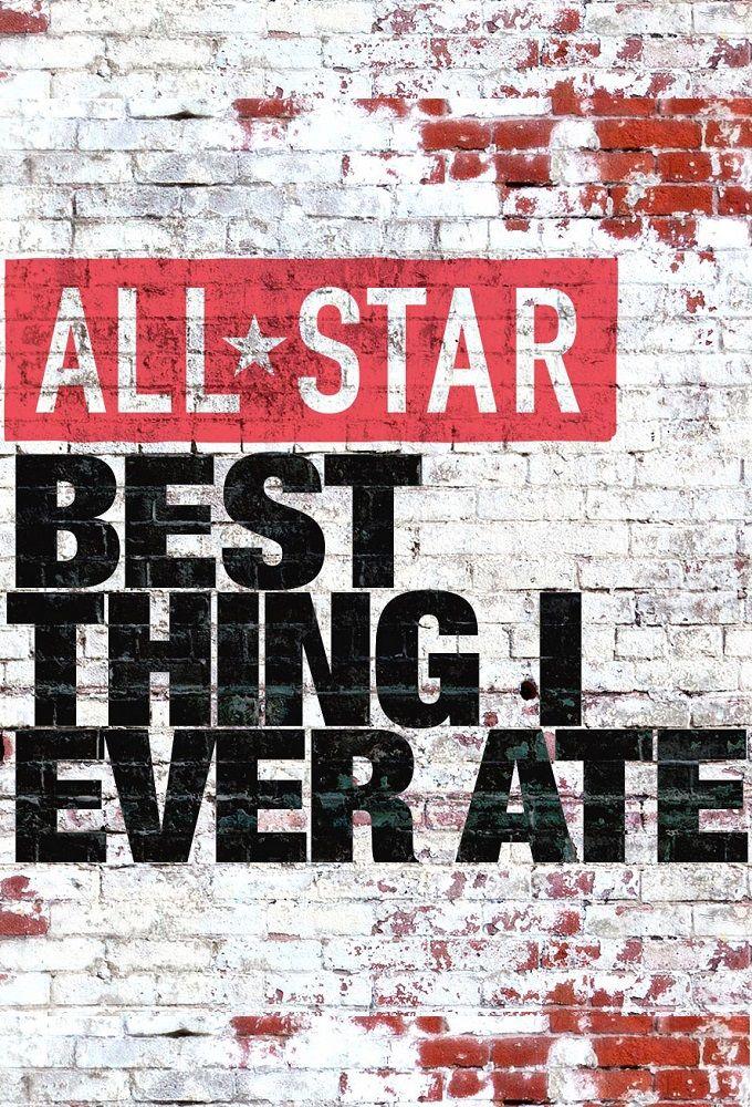 All-Star Best Thing I Ever Ate ne zaman