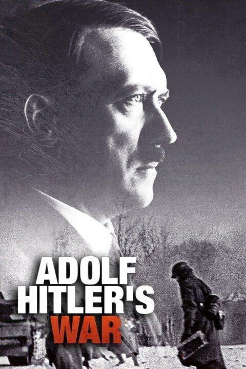 Adolf Hitler's War ne zaman