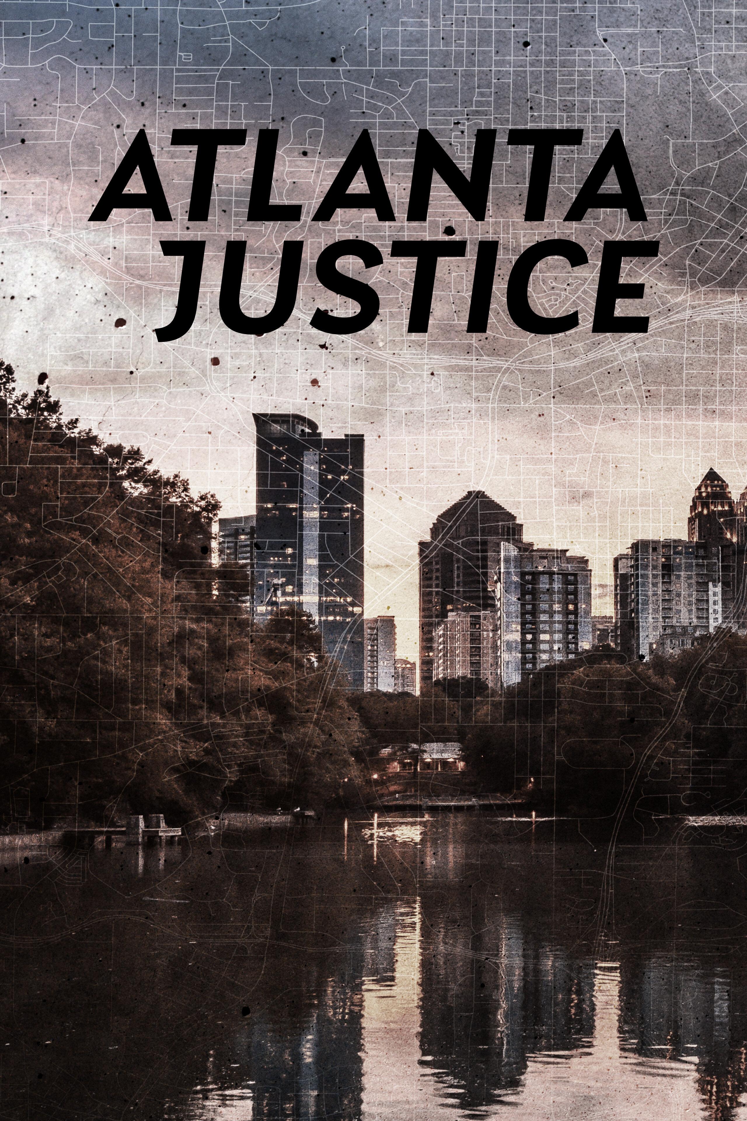 Atlanta Justice ne zaman