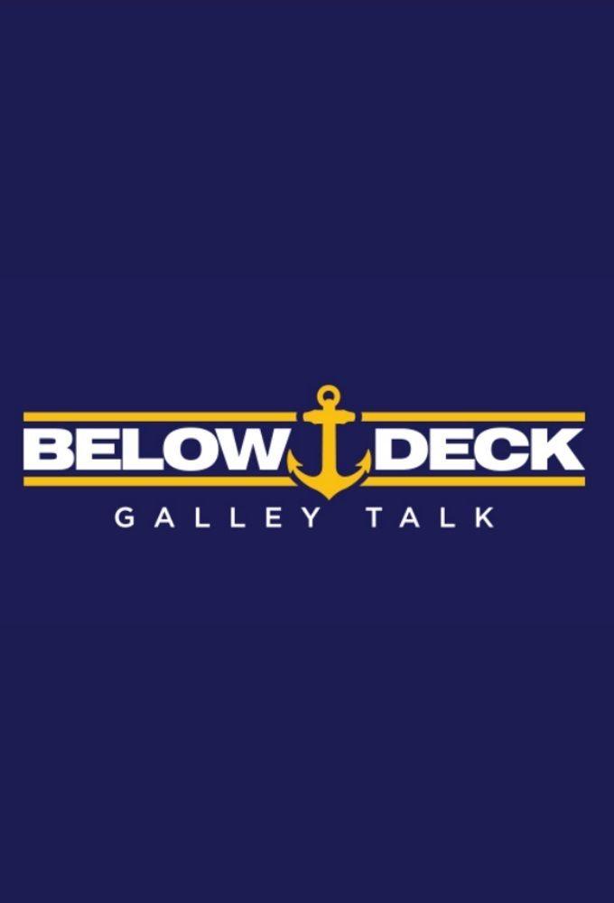 Below Deck Galley Talk ne zaman