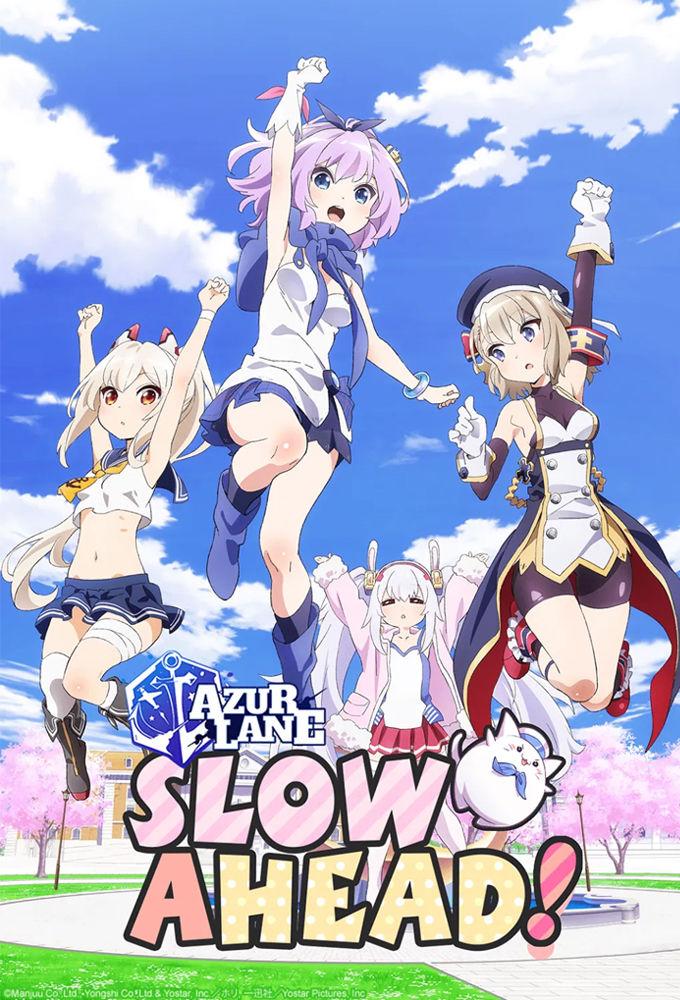 Azur Lane: Slow Ahead! ne zaman