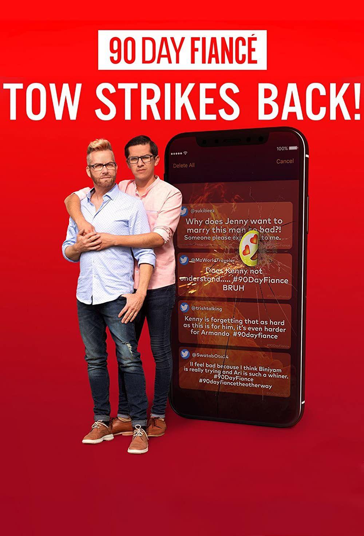 90 Day Fiancé: TOW Strikes Back! ne zaman