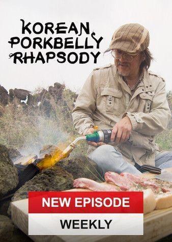 Korean Pork Belly Rhapsody ne zaman