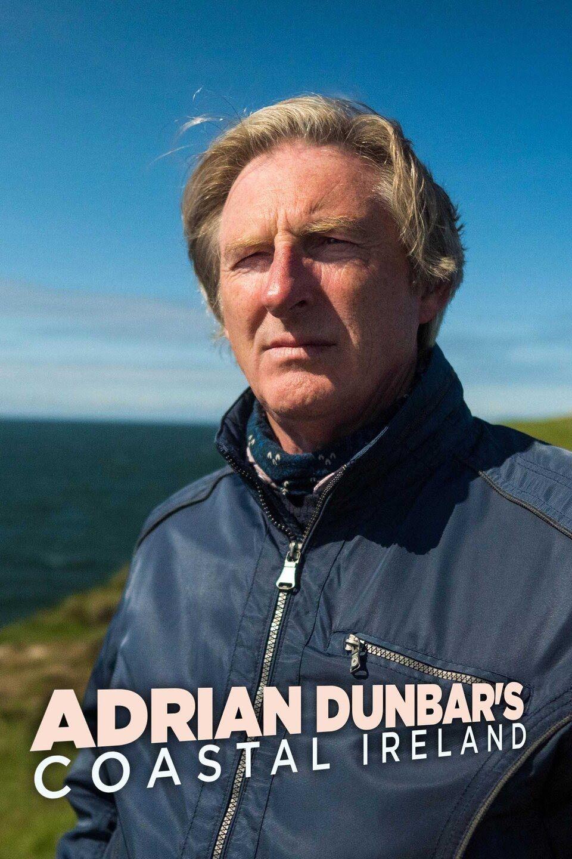 Adrian Dunbar's Coastal Ireland ne zaman