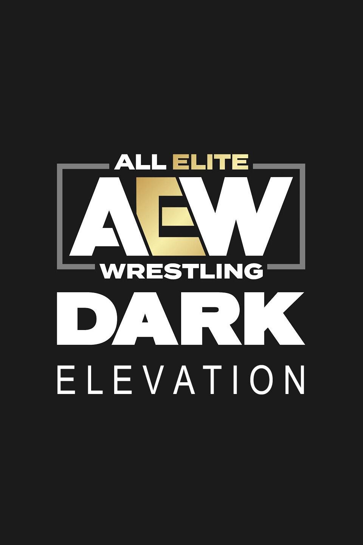 AEW Dark: Elevation ne zaman
